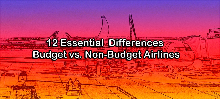Chasing Places Slider: Budget vs Non Budget Airlines