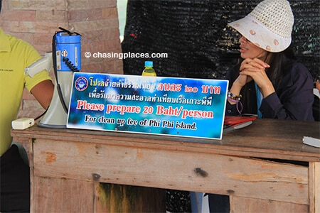 Be prepared to pay the 20 Baht environmental fee when you get off the ferry at Phi Phi