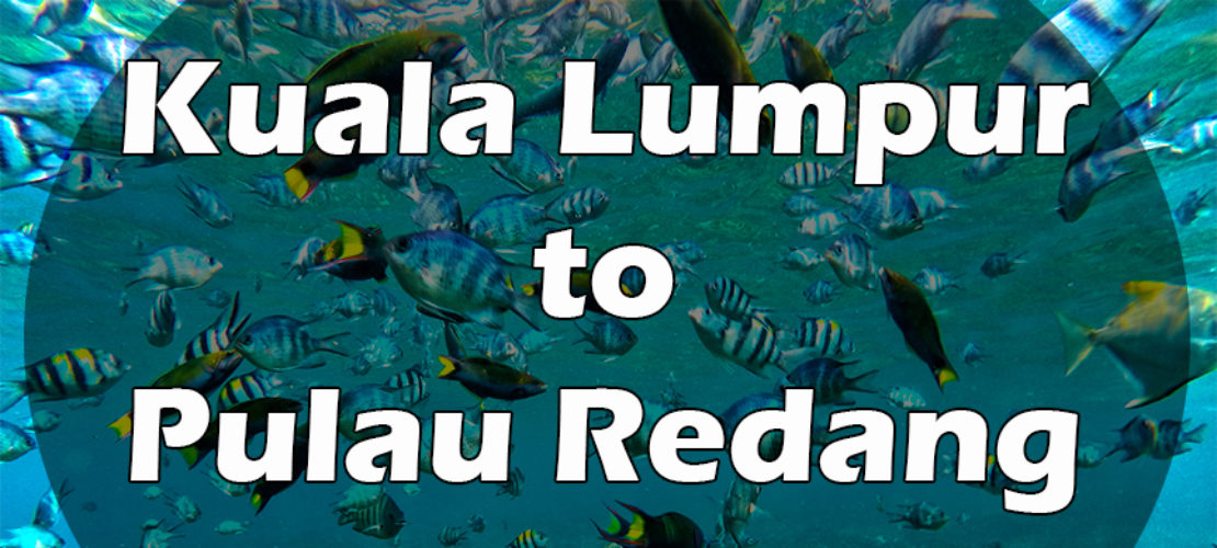 How to Get from Kuala Lumpur to Pulau Redang