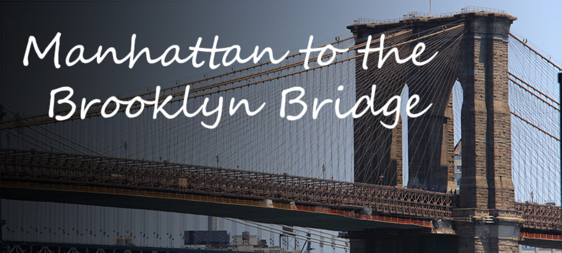 How to Get from Manhattan to the Brooklyn Bridge (Brooklyn Side)